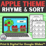 Apple Rhyme and Sort Activity for Google Slides™ plus print pages