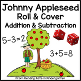Johnny Appleseed Roll and Cover Addition & Subtraction Games!