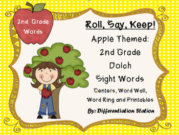 """Apple """"Roll, Say, Keep!"""" 2nd Grade List Dolch Sight Word Center + Extras"""