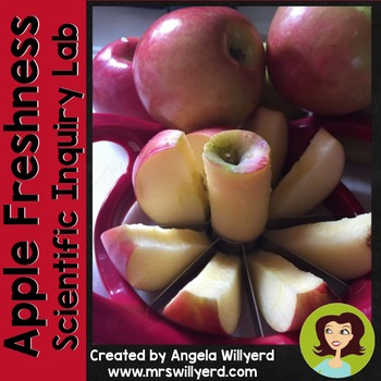 Apple Science: Apple Freshness Scientific Inquiry Lab and PPT {Grades 5-8}