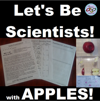 Apple Science Experiments Let's Be Scientist