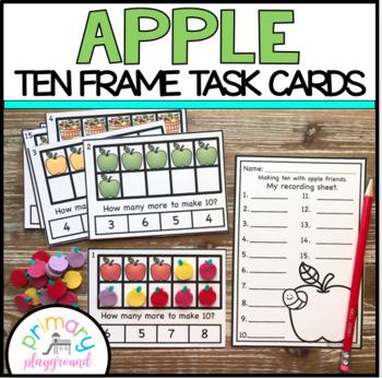 Apple Ten Frame Task Cards Making Ten With Apple Friends Center