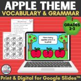 Apple Theme Grammar & Vocabulary Print and Digital Activit