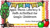Apple Theme Literacy and Math Activities for Google Classroom