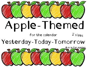 Apple Themed Calendar Yesterday-Today-Tomorrow {FREEBIE}