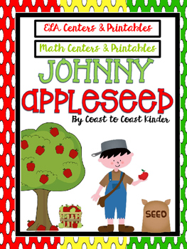 Apple Themed (Johnny Appleseed) ELA & Math Centers and Printables