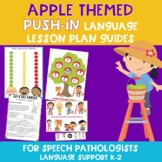 Push-In Speech Therapy Apple Themed Lesson Plan Guide