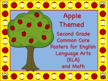 Apple Themed Second Grade Common Core Posters (ELA) Language Arts & Math