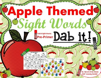 Apple Themed Sight Words: Pre-Primer Dolch Sight Words (Dab it)
