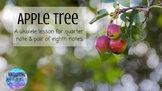 Apple Tree: A Ukulele Lesson