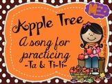 Apple Tree - A Song for Ta & Ti-ti