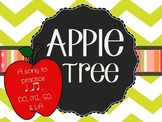 Apple Tree: A song for teaching Ta, Ti-ti, So/Mi/La, & Int