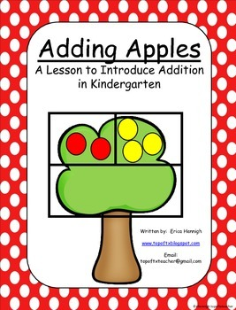 Apple Tree Adding:  A Lesson to Introduce Addition to 5 in