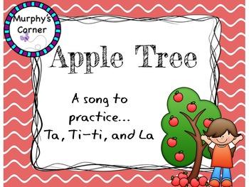 Apple Tree- Teaching Ta, Ti-ti, and Sol-La-Mi!