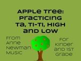 Apple tree: practicing ta, ti-ti, high and low