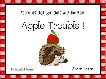 Apple Trouble !  24 pgs. Common Core Activities