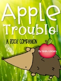 Apple Trouble:  A Book Companion