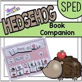 Hedgehog Book Companion for Special Education
