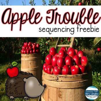 Apple Trouble Sequencing Activity