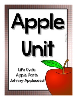 Apple Unit: Apple Life Cycle, Apple Parts, Johnnny Appleseed