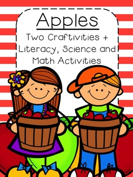 Apple Unit {Two Craftivities, Literacy, Science and Math Activities}