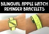 Apple Watch Reminder Bracelets {English and Spanish}