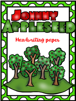 Apple handwriting paper (Johnny Appleseed)