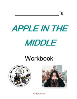 Apple in the Middle by Dawn Quigley: Workbook & Tests 1 & 2 Bundled