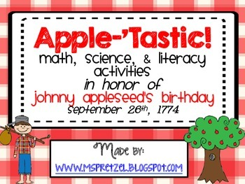 Johnny Appleseed Apple-tastic Activities (Math, Literacy, & Science)