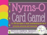 Nyms-O: A game of Word Meanings