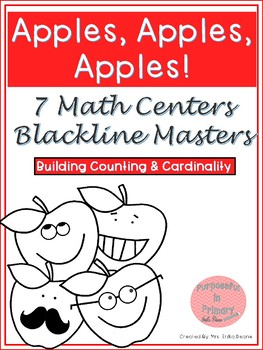 Apples! 7 Math Centers for Counting & Cardinality! Count and Recognize Numbers!