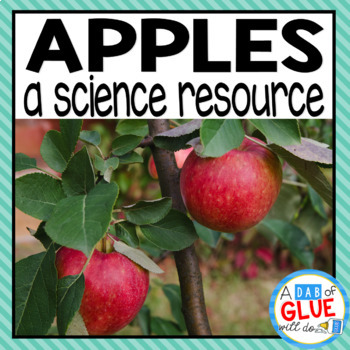 Apples: A Science Resource