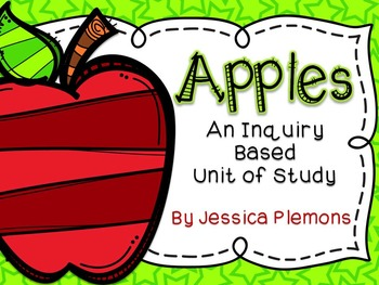 Apples: An Inquiry Based Unit of Study