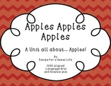Apples Apples Apples! A Language Arts and Science Pack