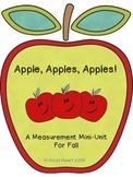 Apples, Apples, Apples!  A Math and Measurement Mini-Unit
