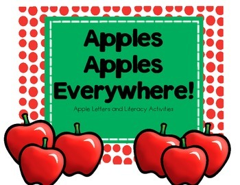 Apples, Apples Everywhere! Apple letters and Literacy Activities