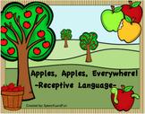 Apples, Apples, Everywhere!  -Receptive Language Unit-