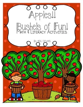 Apples!! Bushels of Fun! Math and Literacy Activities