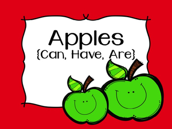 Apples: Can, Have, Are