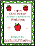 """Apples """"Check the Sign"""" Addition & Subtraction Worksheets"""