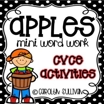 Apples: Mini Word Work for CVCE Words