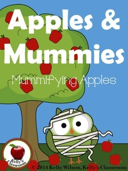 Science Experiment: Apples and Mummies