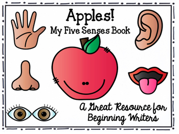Apples! My Five Senses Book: Great Resource for Young Writers