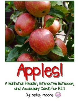 Apples Nonfiction Text with Interactive Notebook R.I.1 Ans