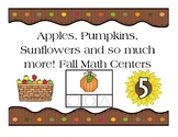 Apples, Pumpkins, Sunflowers and Much More Fall Math Centers