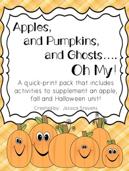 Apples, Pumpkins and Ghosts, Oh My!