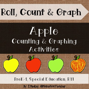 Roll, Count & Graph: Apple Themed Math & Literacy Pack {PreK-1}