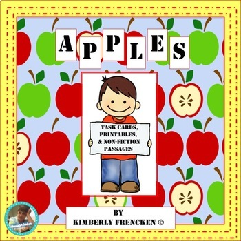 Apples: Task Cards, Nonfiction passages, Informational Text, & Printables