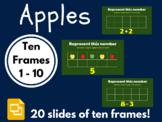 Apples Ten Frames 1 - 10 (Google Classroom, Math, Distance