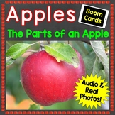 Apples The Parts of an Apple Boom Cards Digital Resource D